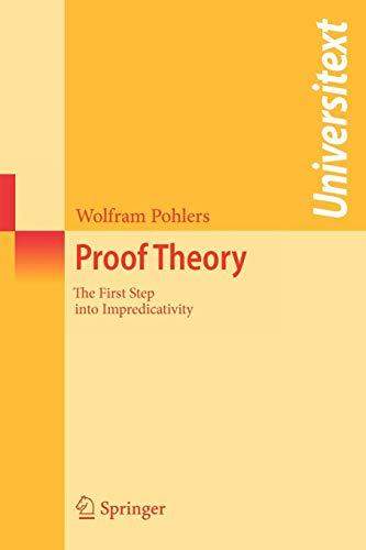 9783540693185: Proof Theory: The First Step into Impredicativity (Universitext)