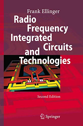 Radio Frequency Integrated Circuits And Technologies, 2Nd Edition: Ellinger, Frank