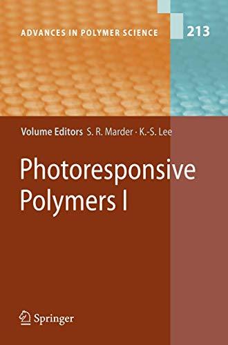 Photoresponsive Polymers I: Seth R. Marder