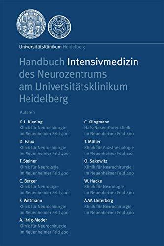 9783540694861: Handbuch Intensivmedizin des Neurozentrums am Universit��tsklinikum Heidelberg