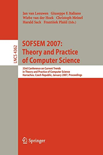 SOFSEM 2007: Theory and Practice of Computer