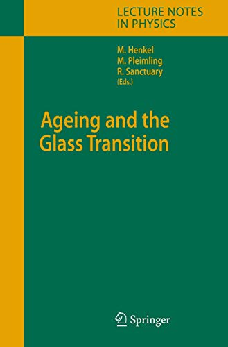Ageing and the Glass Transition (Lecture Notes: Editor-Malte Henkel; Editor-Michel