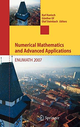 Numerical Mathematics and Advanced Applications: Kunisch, Karl (EDT)/ Of, Gunther (EDT)/ Steinbach,...
