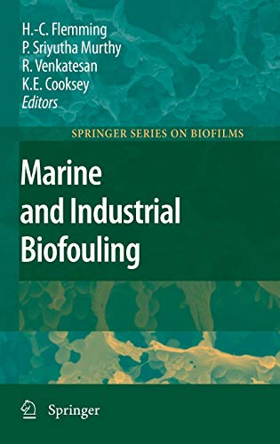 Marine and Industrial Biofouling: Hans-Curt Flemming