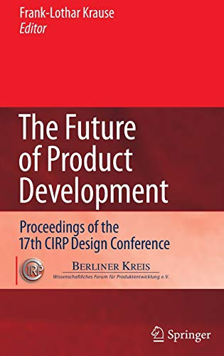 The Future of Product Development: Frank-Lothar Krause