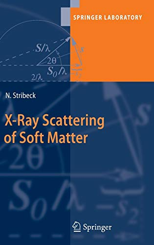 9783540698555: X-Ray Scattering of Soft Matter (Springer Laboratory)