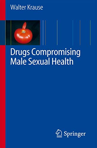 9783540698593: Drugs Compromising Male Sexual Health