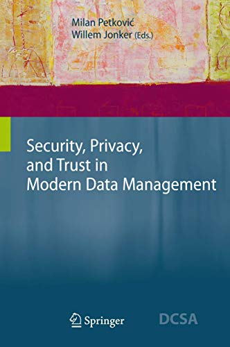 9783540698609: Security, Privacy, and Trust in Modern Data Management (Data-Centric Systems and Applications)