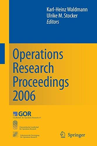 Operations Research Proceedings 2006: Karl-Heinz Waldmann