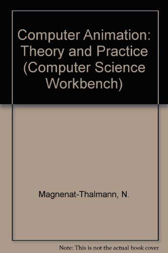 9783540700517: Computer Animation: Theory and Practice (Computer Science Workbench)