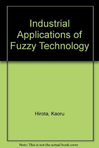 9783540701095: Industrial Applications of Fuzzy Technology