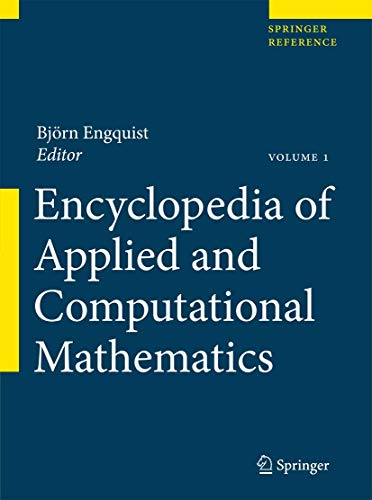 Encyclopedia of Applied and Computational Mathematics (Hardcover): Bjorn Engquist