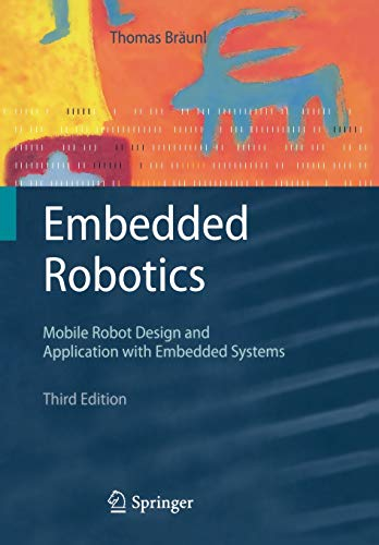 9783540705338: Embedded Robotics: Mobile Robot Design and Applications with Embedded Systems