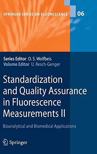 Standardization and Quality Assurance in Fluorescence Measurements II: Bioanalytical and Biomedical...