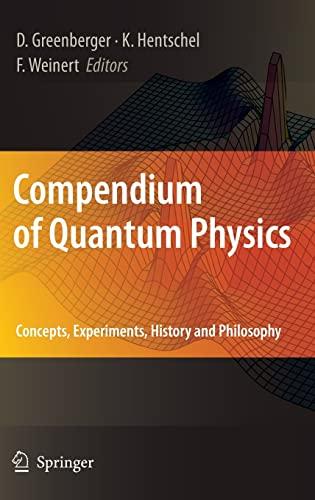 Compendium of Quantum Physics: Concepts, Experiments, History