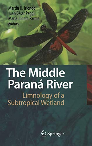 The Middle Paraná River: Martin H. Iriondo
