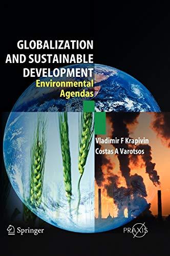 Globalisation and Sustainable Development: Vladimir F. Krapivin