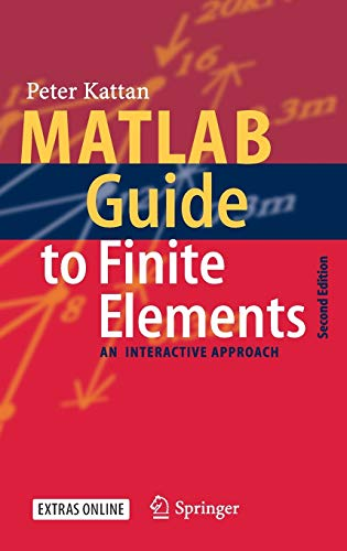 9783540706977: MATLAB Guide to Finite Elements: An Interactive Approach