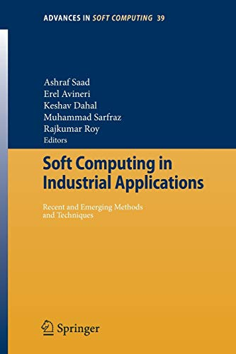 Soft Computing in Industrial Applications: Ashraf Saad