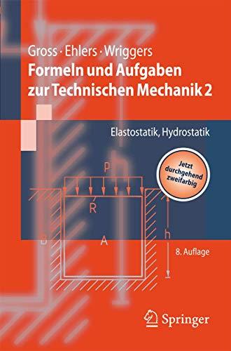 9783540707677: Formeln und Aufgaben zur Technischen Mechanik 2: Elastostatik, Hydrostatik (Springer-Lehrbuch) (German Edition)