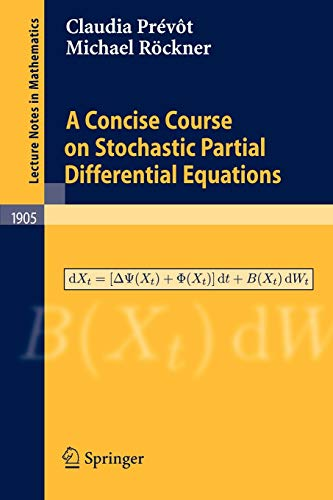 9783540707806: A Concise Course on Stochastic Partial Differential Equations (Lecture Notes in Mathematics)
