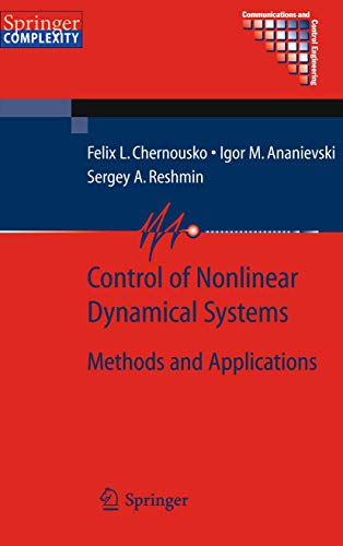 Control of Nonlinear Dynamical Systems: Methods and Applications: I. M. Ananievski
