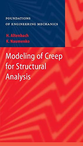 9783540708346: Modeling of Creep for Structural Analysis (Foundations of Engineering Mechanics)