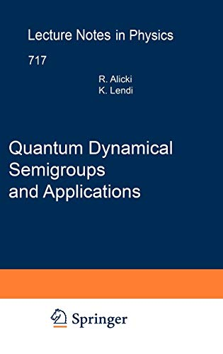 9783540708605: Quantum Dynamical Semigroups and Applications (Lecture Notes in Physics)