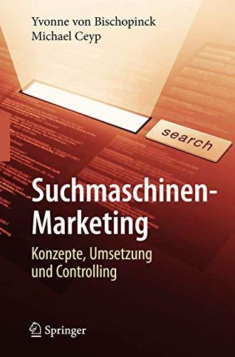 9783540708629: Suchmaschinen-marketing: Konzepte, Umsetzung Und Controlling