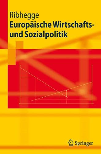 9783540708780: Europäische Wirtschafts- und Sozialpolitik (Springer-Lehrbuch)