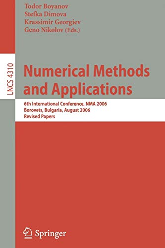 Numerical Methods and Applications: 6th International Conference, NMA 2006, Borovets, Bulgaria, ...