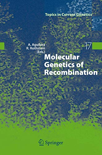 Molecular Genetics of Recombination: A. Aguilera