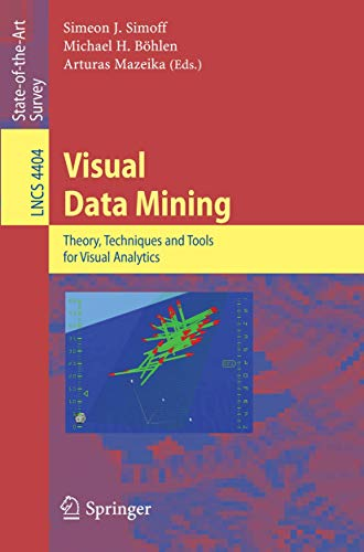 9783540710790: Visual Data Mining: Theory, Techniques and Tools for Visual Analytics (Lecture Notes in Computer Science)