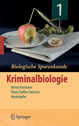 9783540711100: Biologische Spurenkunde: Band 1: Kriminalbiologie (German Edition)