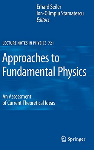 9783540711155: Approaches to Fundamental Physics: An Assessment of Current Theoretical Ideas (Lecture Notes in Physics)