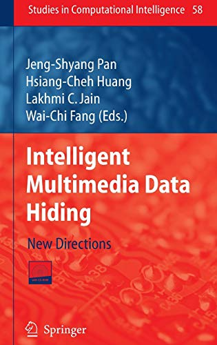 9783540711681: Intelligent Multimedia Data Hiding: New Directions (Studies in Computational Intelligence)