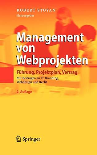9783540711940: Management von Webprojekten: Führung, Projektplan, Vertrag