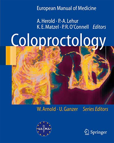 9783540712169: Coloproctology (European Manual of Medicine)