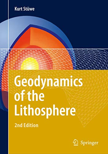9783540712367: Geodynamics of the Lithosphere: An Introduction