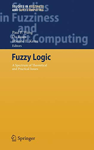 9783540712572: Fuzzy Logic: A Spectrum of Theoretical & Practical Issues: 215