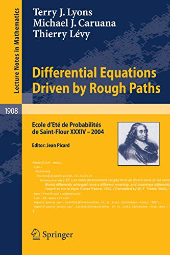 Differential Equations Driven by Rough Paths: Ecole: Terry J. Lyons;