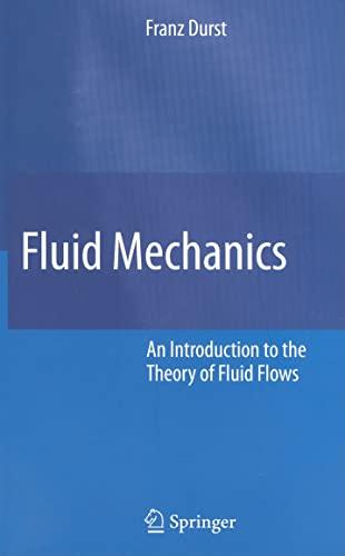 9783540713425: Fluid Mechanics: An Introduction to the Theory of Fluid Flows