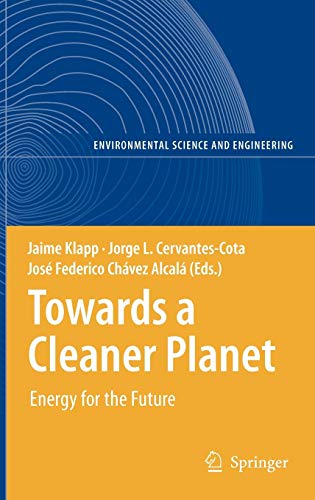 9783540713449: Towards a Cleaner Planet: Energy for the Future (Environmental Science and Engineering)
