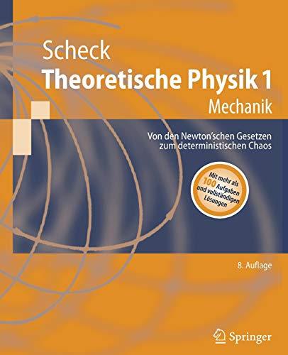 9783540713777: Theoretische Physik 1: Mechanik (Springer-Lehrbuch) (German Edition)