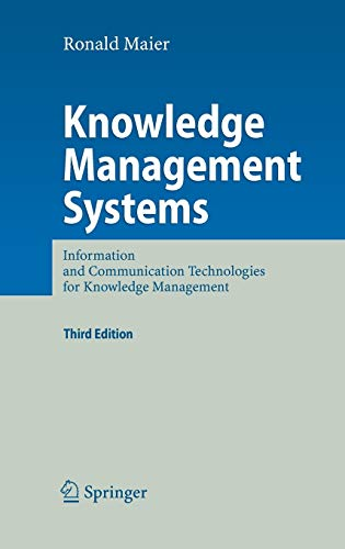 9783540714071: Knowledge Management Systems: Information and Communication Technologies for Knowledge Management