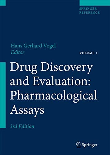 Drug Discovery and Evaluation: Pharmacological Assays: H. Gerhard Vogel