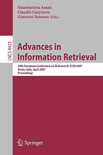 Advances in Information Retrieval: 29th European Conference on IR Research, ECIR 2007, Rome, Italy,...