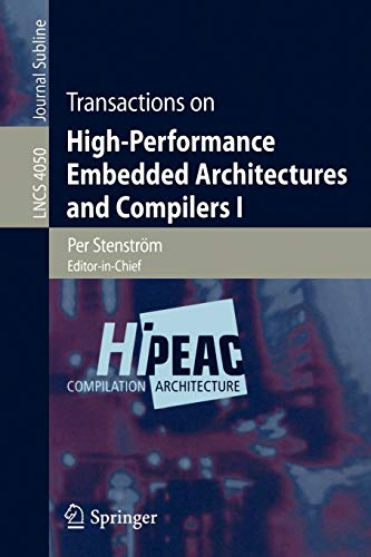 Transactions on High Performance Embedded Architectures and: Stenstrom, Per (EDT)/