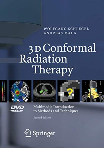 3d Conformal Radiation Therapy (DVD-Video): Wolfgang Schlegel