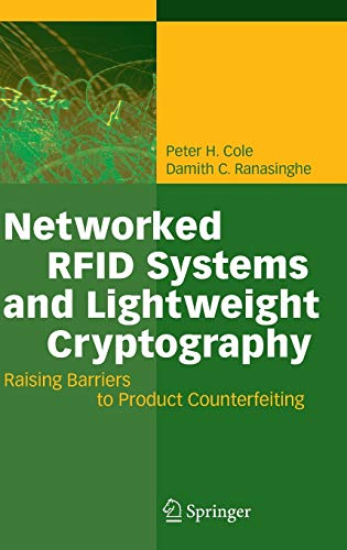 9783540716402: Networked RFID Systems and Lightweight Cryptography: Raising Barriers to Product Counterfeiting